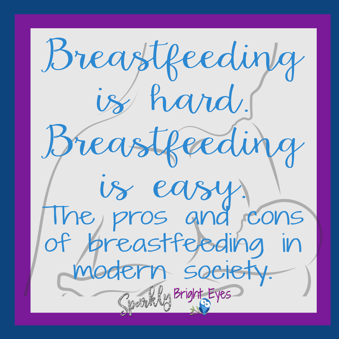The pros and cons of breastfeeding in modern society. breastfeeding mother and baby