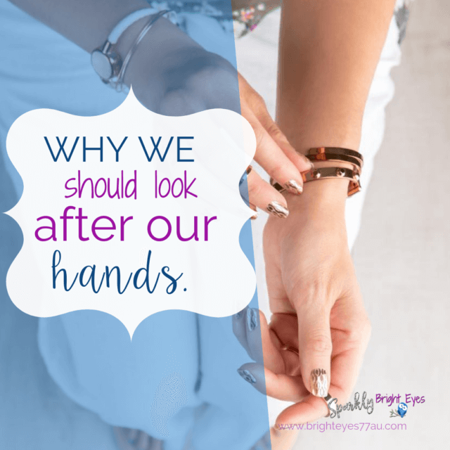 Why we should look after our hands
