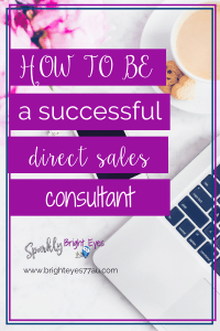 how to be a successful direct sales consultant