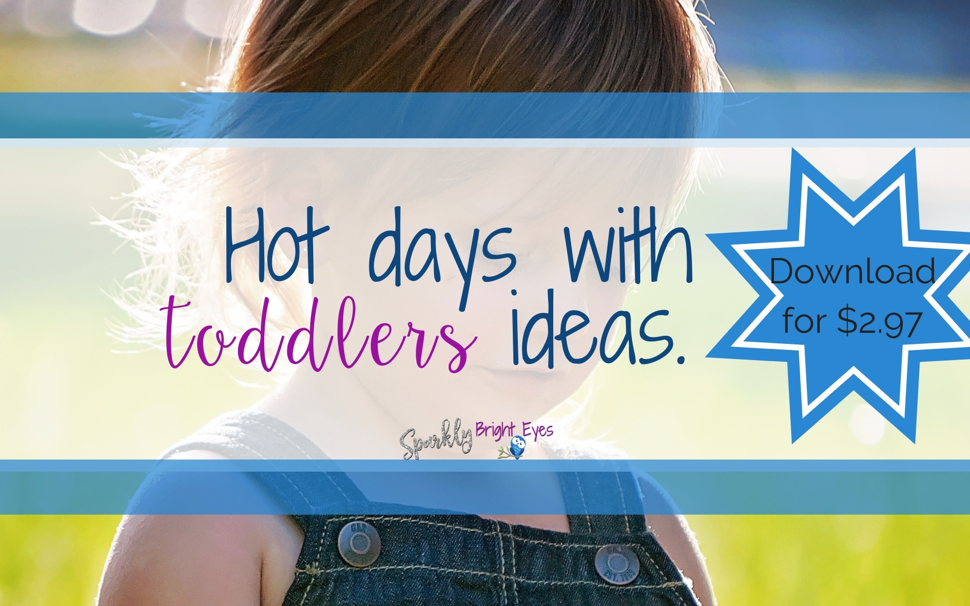 hot days with toddlers ideas download