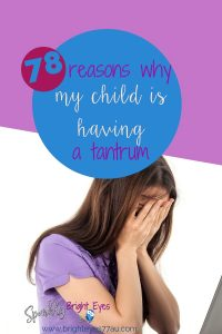 78 reasons why my child is having a tantrum