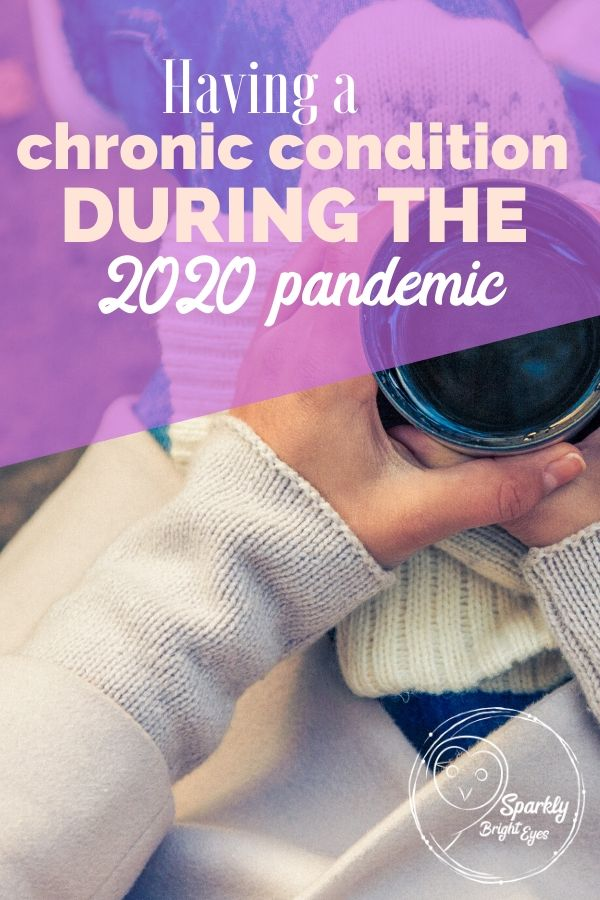 having a chronic condition during 2020 pandemic